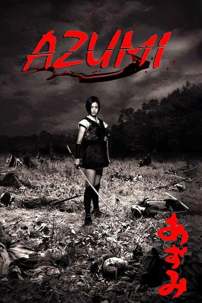 Azumi (2003) อาซูมิ ซามูไรสวยพิฆาต