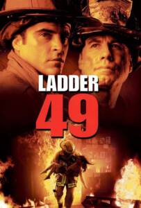 Ladder 49 (2004) หน่วยระห่ำสู้ไฟนรก