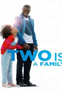 Two Is a Family (2016) หนึ่งห้องใจ ให้สองคน
