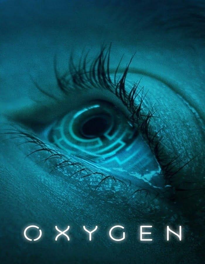รีวิวหนัง ออกซิเจน Oxygen 2021  ภาพยนตร์แนวสยองขวัญแนววิทยาศาสตร์