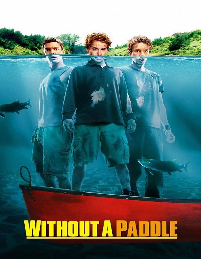 Without a Paddle (2004) สามซ่าส์ ล่าขุมทรัพย์อลเวง