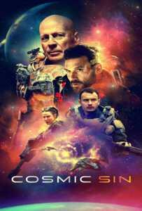Cosmic Sin (2021) ภารกิจคนอึด ฝ่าสงครามดวงดาว