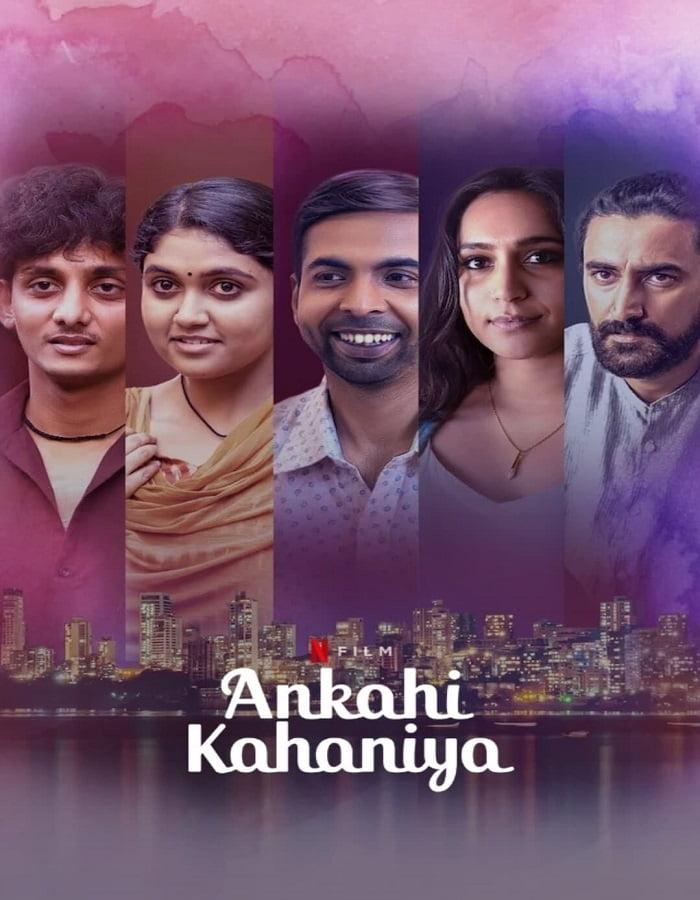 Ankahi Kahaniya (2021) เรื่องรัก เรื่องหัวใจ