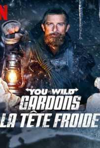 You vs Wild Out Cold (2021) ผจญภัยสุดขั้วกับแบร์ กริลส์ ฝ่าหิมะ